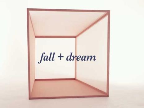 Fall + Dream