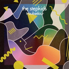 the-stepkids-troubadour