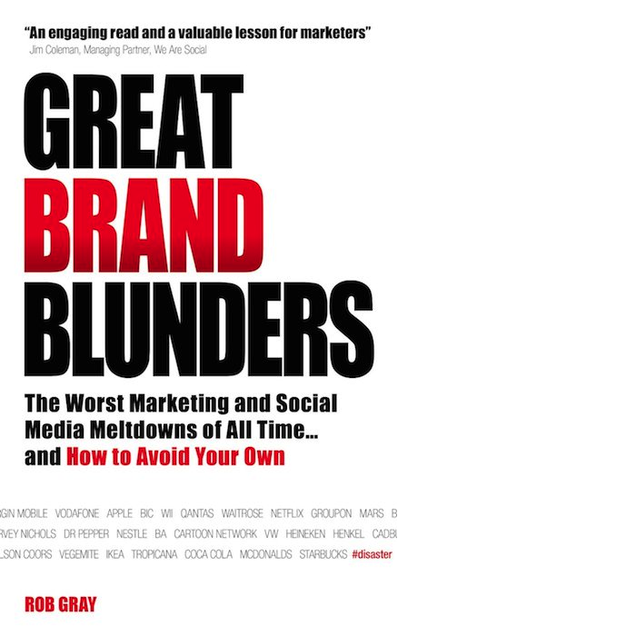 Great Brand Blunders by Rob Gray