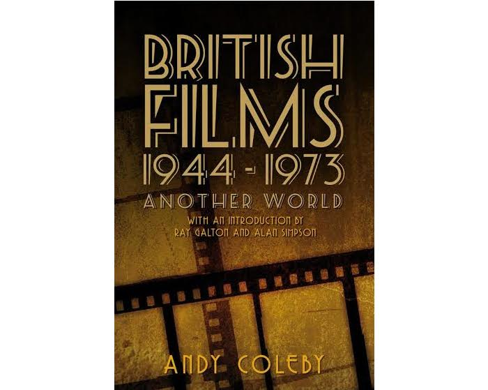 British Films 1944 1973 Another World by Andy Coleby