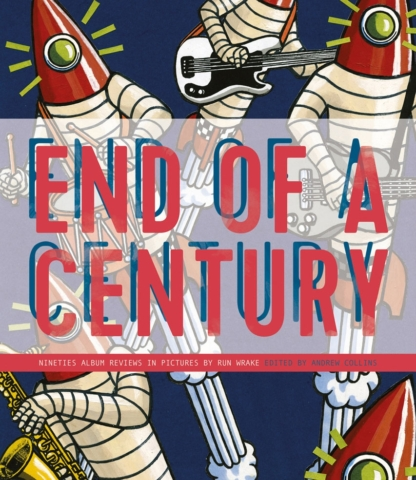 Run Wrake- End Of A Century (Review)