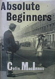 Colin_MacInnes_-_Absolute_Beginners.jpeg