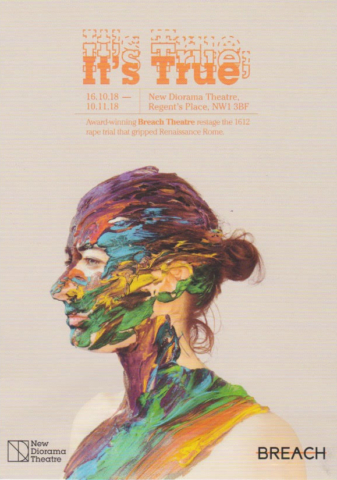 Review; It's True, It's True, It's True – Theatre Performance