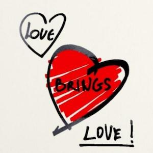 Love Brings Love